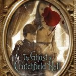 [PDF] [EPUB] The Ghost of Crutchfield Hall Download