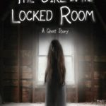 [PDF] [EPUB] The Girl in the Locked Room: A Ghost Story Download
