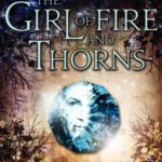 [PDF] [EPUB] The Girl of Fire and Thorns (Fire and Thorns, #1) Download