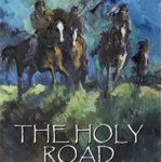 [PDF] [EPUB] The Holy Road (Dances with Wolves, #2) Download