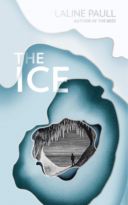 [PDF] [EPUB] The Ice Download by Laline Paull