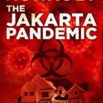 [PDF] [EPUB] The Jakarta Pandemic (The Perseid Collapse, #0.5) Download
