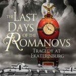 [PDF] [EPUB] The Last Days of the Romanovs: Tragedy at Ekaterinburg Download
