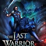 [PDF] [EPUB] The Last Warrior of Unigaea (The Last Warrior of Unigaea #1) Download