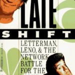 [PDF] [EPUB] The Late Shift: Letterman, Leno and the Network Battle for the Night Download