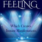 [PDF] [EPUB] The Magic Feeling Which Creates Instant Manifestations Download