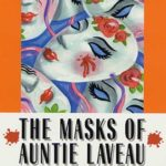 [PDF] [EPUB] The Masks of Auntie Laveau: A Gil and Claire Hunt Mystery Download