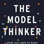 [PDF] [EPUB] The Model Thinker: What You Need to Know to Make Data Work for You Download