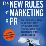 [PDF] [EPUB] The New Rules of Marketing and PR: How to Use Social Media, Online Video, Mobile Applications, Blogs, News Releases, and Viral Marketing to Reach Buyers Directly Download