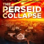 [PDF] [EPUB] The Perseid Collapse (The Perseid Collapse, #1) Download