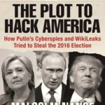 [PDF] [EPUB] The Plot to Hack America: How Putin's Cyberspies and WikiLeaks Tried to Steal the 2016 Election Download