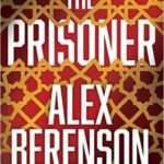 [PDF] [EPUB] The Prisoner (John Wells, #11) Download