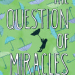 [PDF] [EPUB] The Question of Miracles Download