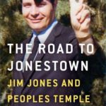 [PDF] [EPUB] The Road to Jonestown: Jim Jones and Peoples Temple Download