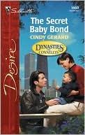 [PDF] [EPUB] The Secret Baby Bond Download by Cindy Gerard