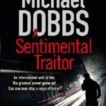 [PDF] [EPUB] The Sentimental Traitor (Harry Jones, #5) Download