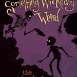 [PDF] [EPUB] The Smugglers' Mine (Something Wickedly Weird, Book #5) Download