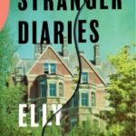 [PDF] [EPUB] The Stranger Diaries Download