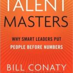 [PDF] [EPUB] The Talent Masters: Why Smart Leaders Put People Before Numbers Download