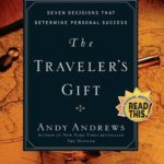 [PDF] [EPUB] The Traveler's Gift: Seven Decisions that Determine Personal Success Download