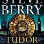 [PDF] [EPUB] The Tudor Plot (Cotton Malone, #7.5) Download