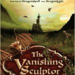 [PDF] [EPUB] The Vanishing Sculptor (Valley of the Dragons, #1) Download