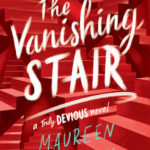 [PDF] [EPUB] The Vanishing Stair (Truly Devious, #2) Download