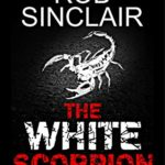 [PDF] [EPUB] The White Scorpion (James Ryker #5) Download