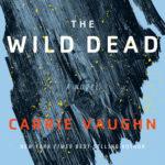 [PDF] [EPUB] The Wild Dead (The Bannerless Saga #2) Download