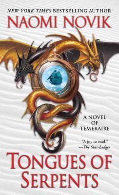 [PDF] [EPUB] Tongues of Serpents (Temeraire, #6) Download by Naomi Novik