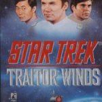 [PDF] [EPUB] Traitor Winds (Star Trek: The Lost Years, #3) Download