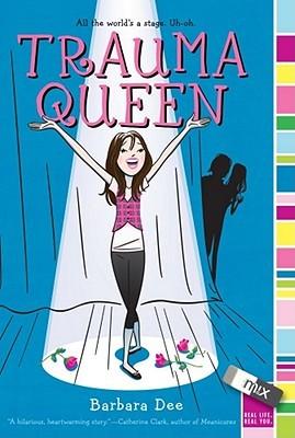 [PDF] [EPUB] Trauma Queen Download by Barbara Dee