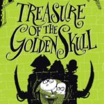 [PDF] [EPUB] Treasure of the Golden Skull (Maudlin Towers, #2) Download