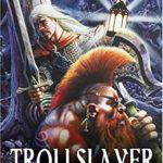 [PDF] [EPUB] Trollslayer Download