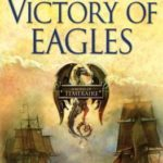 [PDF] [EPUB] Victory of Eagles  (Temeraire, #5) Download