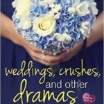 [PDF] [EPUB] Weddings, Crushes, and Other Dramas (Creative HeArts, #6; Willa and Finn, #2) Download