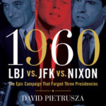 [PDF] [EPUB] 1960–LBJ vs. JFK vs. Nixon: The Epic Campaign That Forged Three Presidencies Download