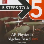 [PDF] [EPUB] 5 Steps to a 5 AP Physics 1: Algebra-Based Download