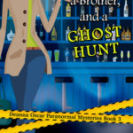 [PDF] [EPUB] A Bar, A Brother, And A Ghost Hunt (Deanna Oscar Paranormal Mystery, #3) Download