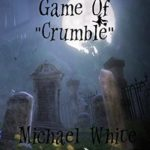 [PDF] [EPUB] A Challenging Game of Crumble Download
