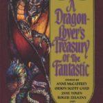 [PDF] [EPUB] A Dragon-Lover's Treasury of the Fantastic Download