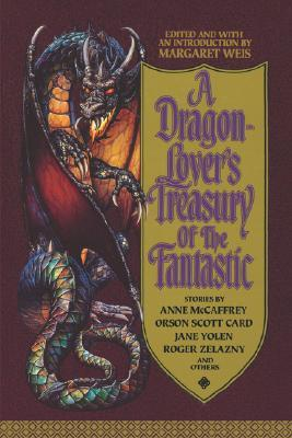 [PDF] [EPUB] A Dragon-Lover's Treasury of the Fantastic Download by Margaret Weis