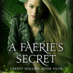 [PDF] [EPUB] A Faerie's Secret (Creepy Hollow, #4) Download