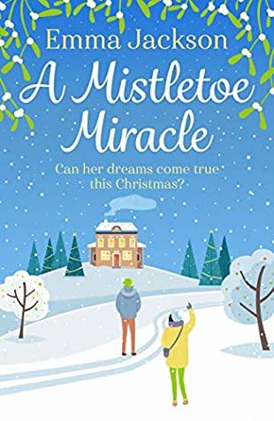 [PDF] [EPUB] A Mistletoe Miracle Download by Emma  Jackson