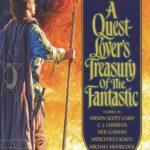 [PDF] [EPUB] A Quest-Lover's Treasury of the Fantastic Download