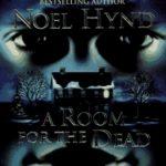 [PDF] [EPUB] A Room For The Dead Download