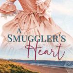[PDF] [EPUB] A Smuggler's Heart (Gentlemen of the Coast, #1) Download