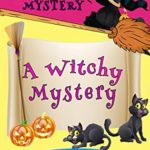 [PDF] [EPUB] A Witchy Mystery (Harper Grant Mystery #2) Download