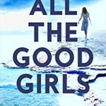 [PDF] [EPUB] ALL THE GOOD GIRLS (Harry Hunter Mystery Book 1) Download