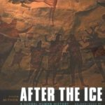 [PDF] [EPUB] After the Ice: A Global Human History, 20,000-5000 BC Download